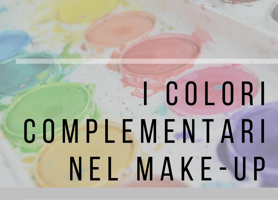 Lezione 3: I Colori Complementari nel Trucco