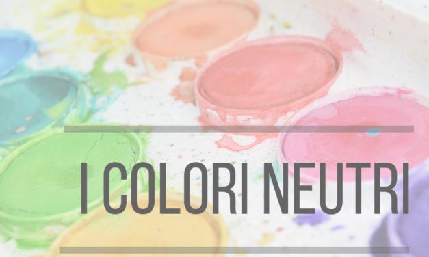 Lezione 6: I Colori Neutri nel make-up